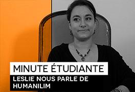 Minute étudiante : Leslie nous présente HUMANILIM